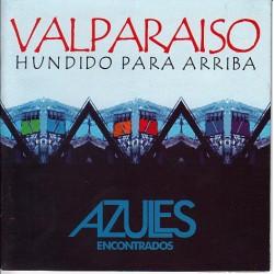 Valparaíso hundido para arriba